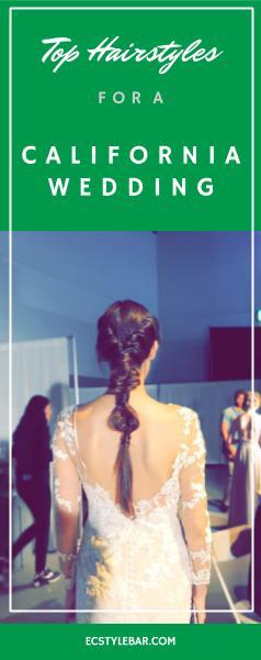 California Wedding, Wedding Hairstyles, Wedding Ideas